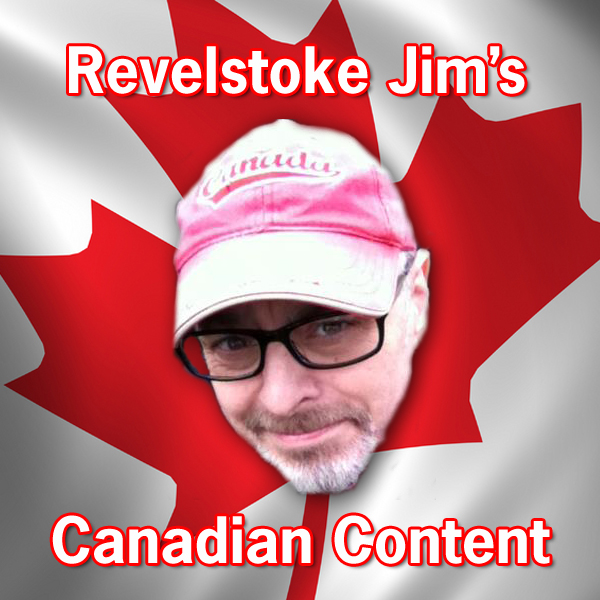 Revelstoke Jim's Canadian Content